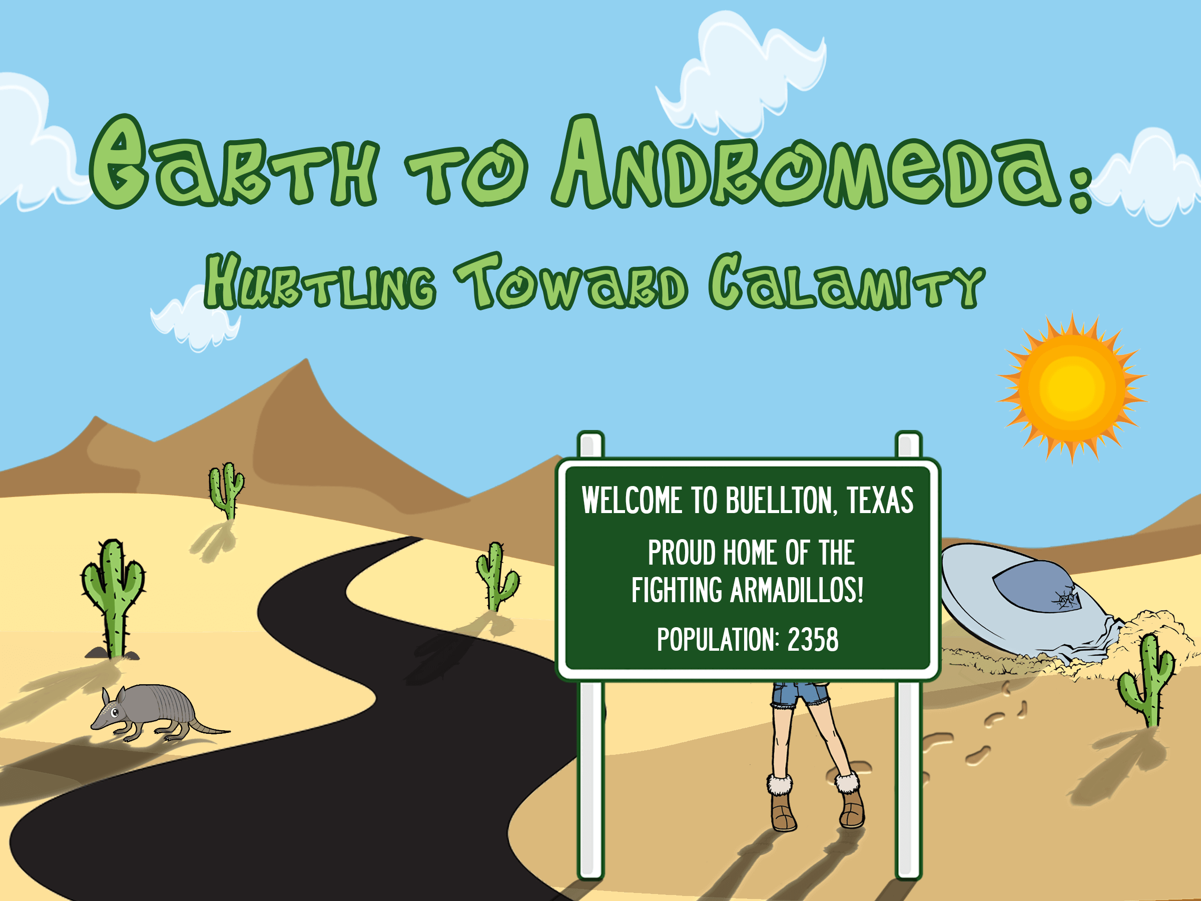 Earth to Andromeda: Hurtling Toward Calamity book by Christie Allen